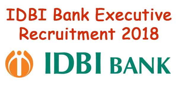 idbi bank executive recruitment 2018