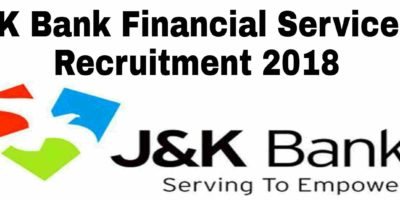 JK Bank Financial Services Recruitment 2018
