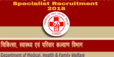 DMHFW Medical Officer Specialist Recruitment 2018