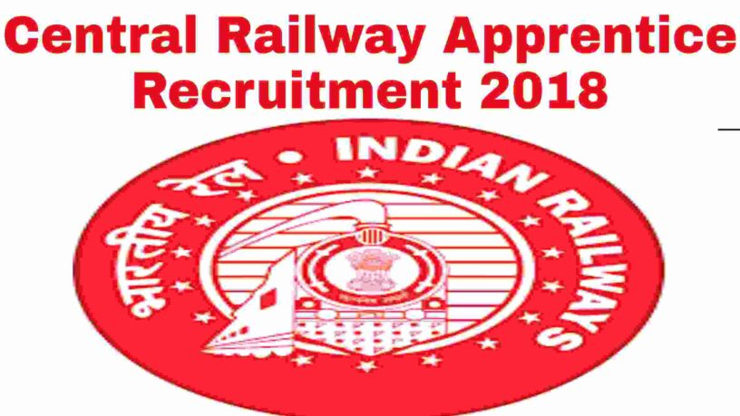 Central Railway Apprentice Recruitment 2018