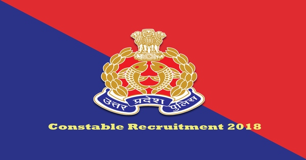 UP Police Recruitment 2018 For Constables